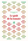 Christophe Léon, Le goût de la tomate