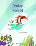 Clotilde Perrin, L'enfant volant