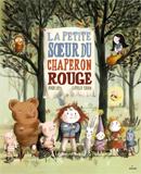 Clotilde Perrin, La Petite Sœur du Petit Chaperon rouge