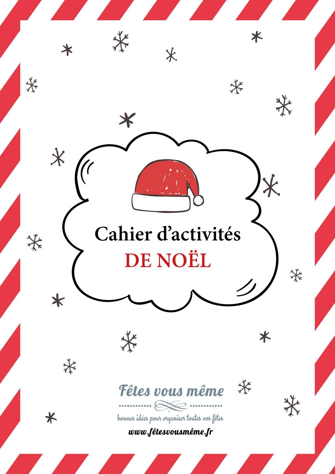 Cahier d'Activités de Noël - Fêtes vous même