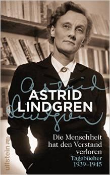 Literatur: Die Kriegstagebücher von Astrid Lindgren