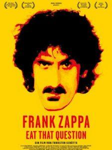 "Neu im Kino: ""Eat That Question"". Dokumentation über Frank Zappa"