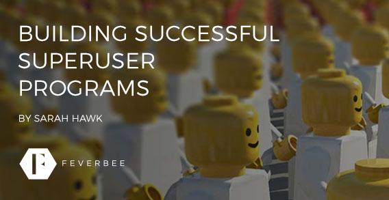 Building successful superuser programmes