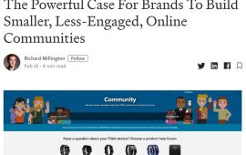 Stop Chasing Engagement And Build A Smaller, Less-Engaged, Online Community