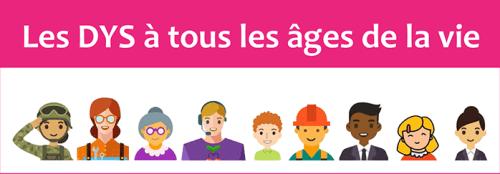 Les_Dys_A_Tous_les_Ages_de_la_vie_FFDys_Pro