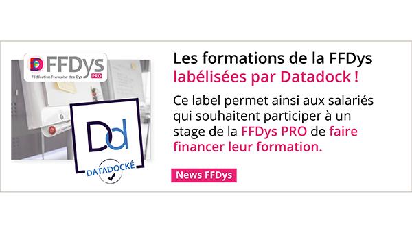 Les formations de la FFDys labélisées par Datadock