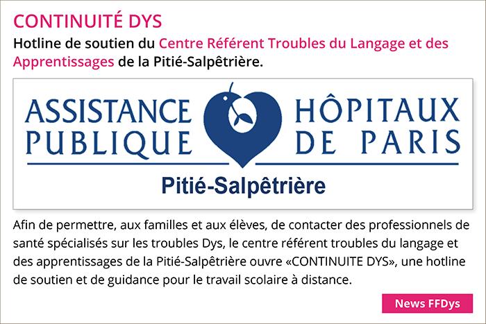 Continuité DYS: hotline de soutien du centre référent troubles du langage et des apprentissages de la Pitié-Salpêtrière