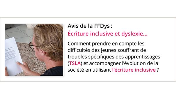 Écriture inclusive et dyslexie: l'avis de la FFDys