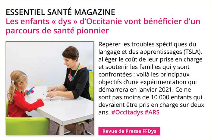Essentiel Santé Magazine Les enfants « dys » d'Occitanie vont bénéficier d'un parcours de santé pionnier
