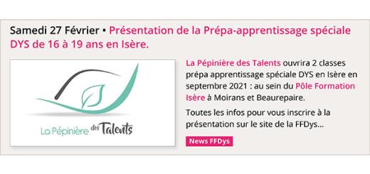 Samedi 27 Février • Présentation de la Prépa-apprentissage spéciale DYS de 16 à 19 ans en Isère.