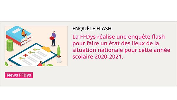 Enquête flash FFDys - État des lieux sur l'année scolaire 2020-2021