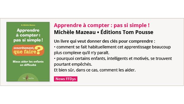 Apprendre à compter, pas si simple de Michèle Mazeau - Ed. Tom Pousse