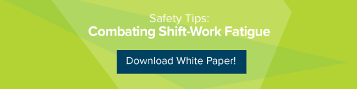 Safety Tips: Combating Shift-Work Fatigue