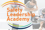 Safety Leadership Academy