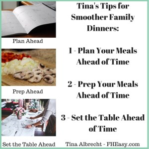 Dinner Tips - Plan Your Meals, Prep Your Meals, Set the Table Ahead of Time