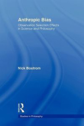 Antrhopic Bias by Nick Bostrom book cover