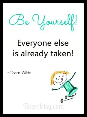 Be Yourself, FiberArtsy.com