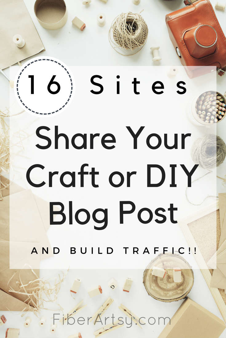 Hey Craft Bloggers! Submit Your Craft or DIY Blog Post to these 16 Free Websites. Get your awesome how-tos and tutorials seen by sharing them to these Craft Websites for free. A FiberArtsy.com post