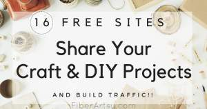 Submit Your Craft Project to 16+ Free Websites