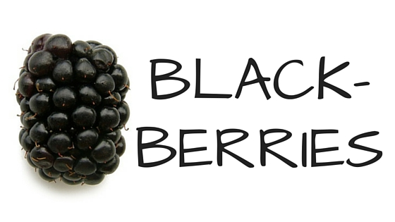 Blackberries are super awesome for you!