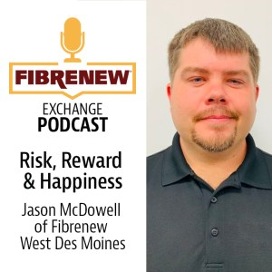 Podcast - Jason McDowell of Fibrenew Des Moines