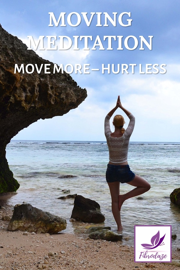 Moving Meditation: A Great Way To Move More & Hurt Less