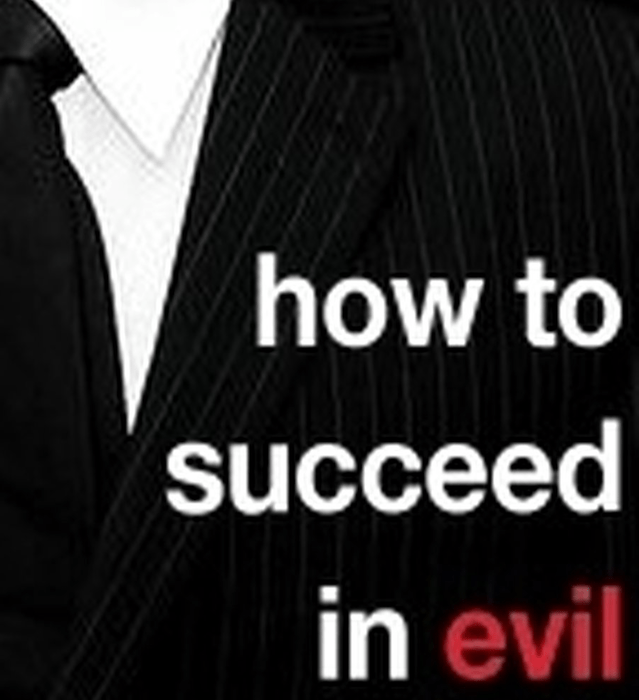 "Podcast: ""How to Succeed in Evil"", Chapters 9-12, and a Bonus! by Patrick E. McLean"