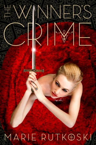 (A Dangerous Time to be a Princess): The Winner's Crime by Marie Rutkoski