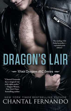 (Good Girl vs. Bad Biker Boy): Dragon's Lair by Chantal Fernando