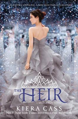 (A Dystopian Bachelorette): The Heir by Kiera Cass
