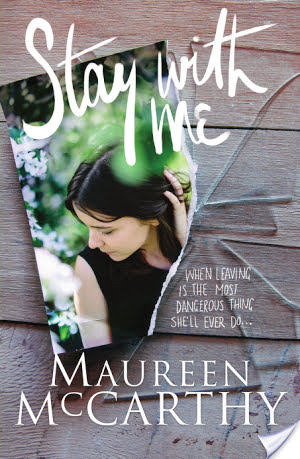 (Terrifying yet Beautiful): Stay With Me by Maureen McCarthy