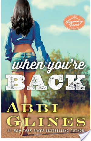 (Let's Go Down to Texas): When You're Back by Abbi Glines
