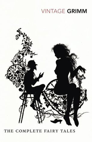 (Review): The Complete Fairy Tales by the Brothers Grimm