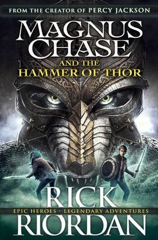 magnus chase and the hammer of thor by rick riordan fictional thoughts