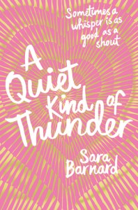 Review: A Quiet Kind of Thunder by Sara Barnard
