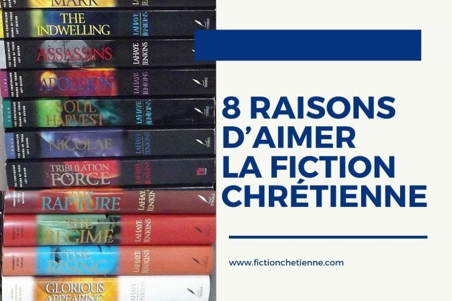 8 raisons d'aimer la fiction chrétienne