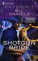 Shotgun Bride by B.J. Daniels