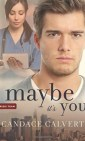 maybe-it's-you