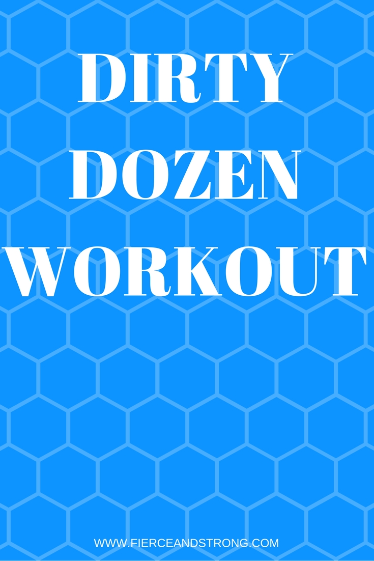 This dirty dozen workout will push you to your limits and leave you dripping in sweat. Give it your all, and you will crush your goals.