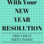 How to Stick With Your New Year Resolution