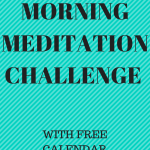 28 Day Morning Meditation Challenge with Free Calendar Download