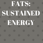 Healthy Fats: Sustained Energy