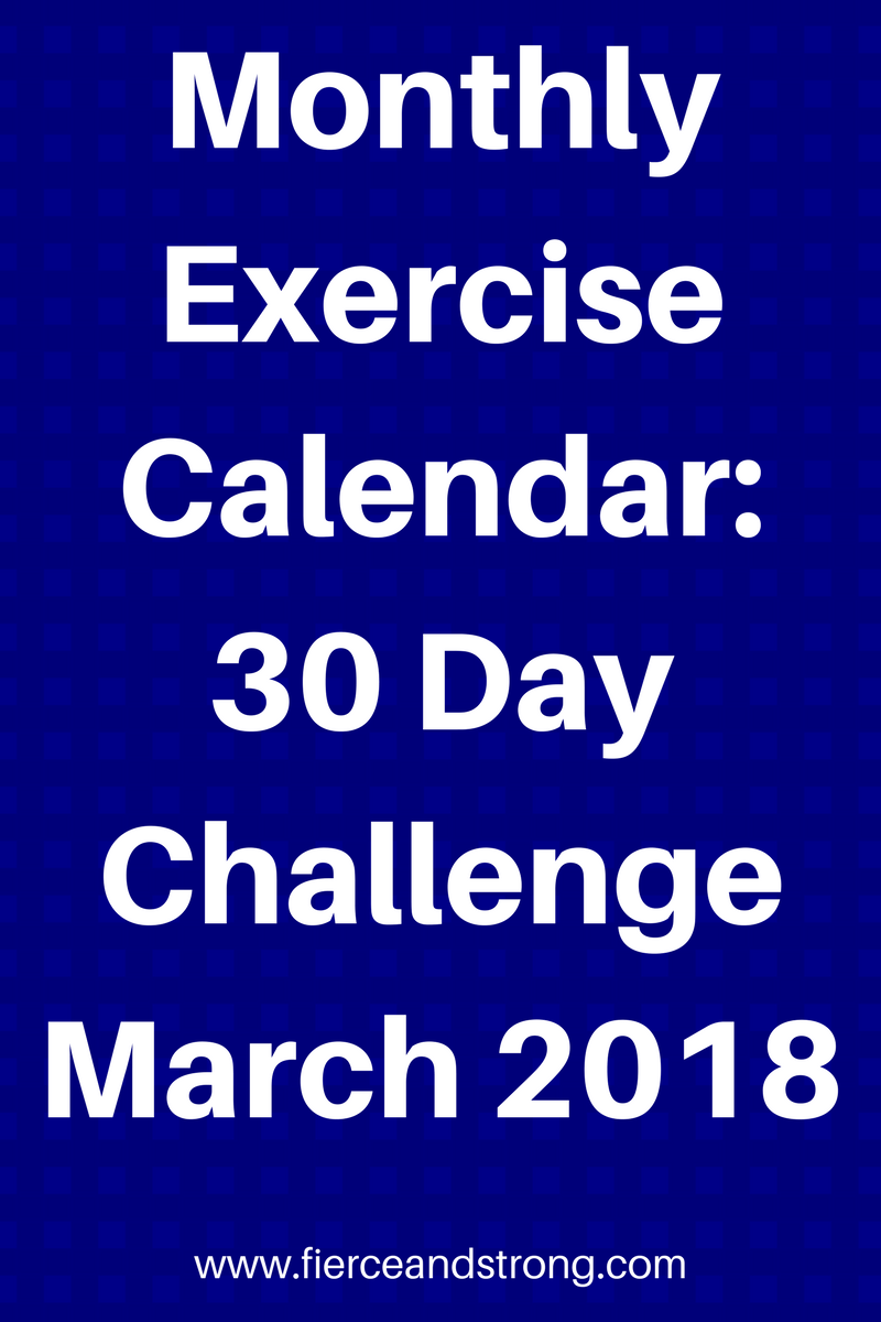 Monthly Exercise Calendar 30 Day Challenge March 2018