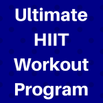 The Ultimate HIIT Workout Program