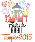 Fiestas de Abril - Tampico 2015