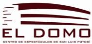 """""""EL DOMO""""   Centro de Espectáculos de San Luis Potosí"""