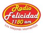 """""""Radio Felicidad"""" 1180 AM –Los Mejores Momentos- (www.radiofelicidad.com.mx)"""