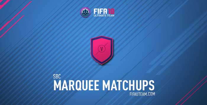 FIFA 18 Marquee Matchups Squad Building Challenges Rewards