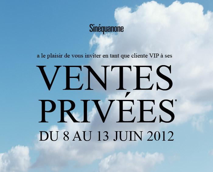 Ventes privées Sinéquanone   Juin 2012   ventes privees sinequanone