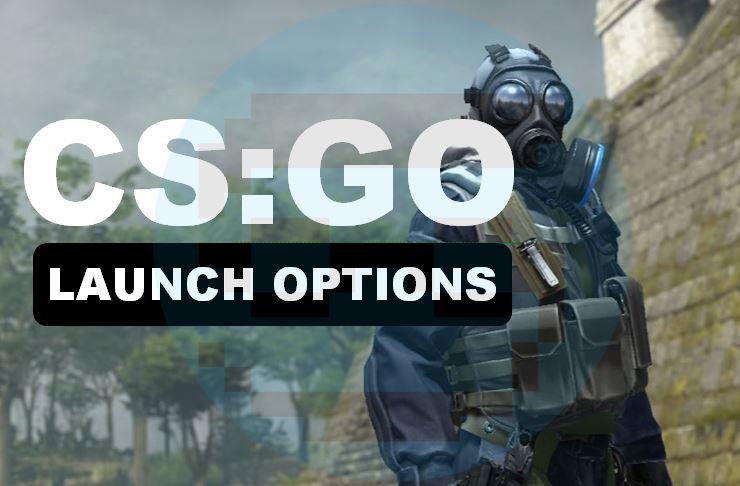 CSGO Launch Options